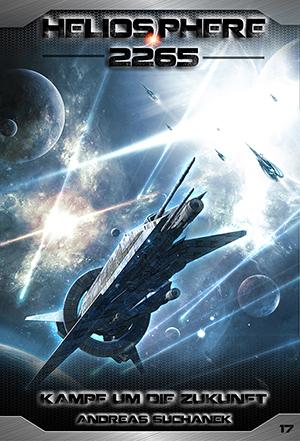 Heliosphere 2265 - Band 17: Kampf um die Zukunft - Das Cover