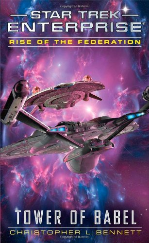 Star Trek: Enterprise: Rise of the Federation: Tower of Babel - Das Cover