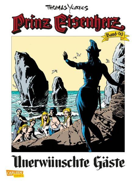 Prinz Eisenherz 90 : Unerwünschte Gäste - Das Cover