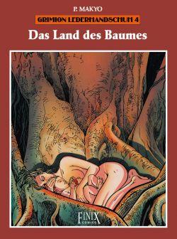 Grimion Lederhandschuh 4: Das Land des Baums - Das Cover