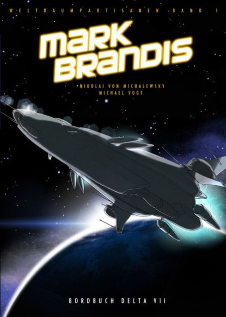 Mark Brandis – Weltraumpartisanen 1: Bordbuch Delta VII - Das Cover