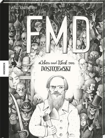 Leben und Werk von Dostojewski - FMD. Die Comic-Biografie - Das Cover