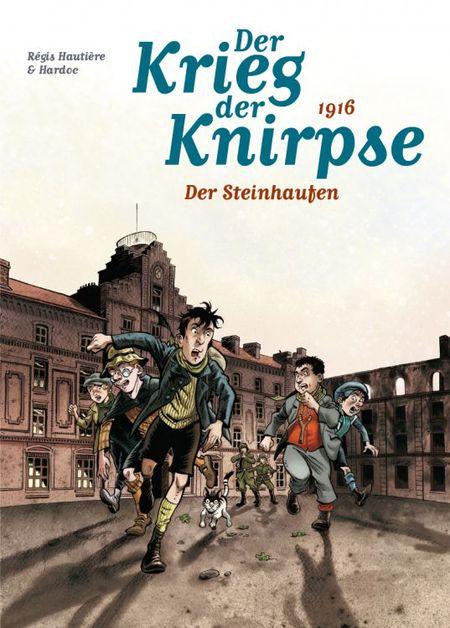 Der Krieg der Knirpse: Bd. 3: 1916 - Der Steinhaufen - Das Cover