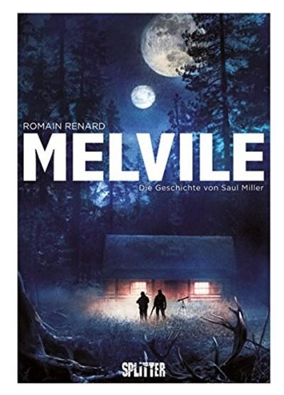 Melvile – Die Geschichte von Saul Miller - Das Cover
