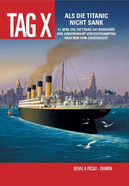 Tag X Band 4: Als die Titanic nicht sank - Das Cover