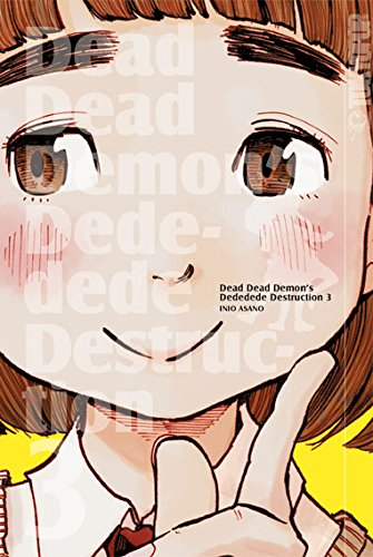 Dead Dead Demon's Dededede Destruction 03 - Das Cover