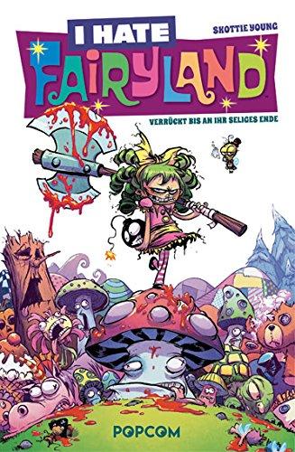 I hate Fairyland 01: Verrückt bis an ihr seliges Ende - Das Cover