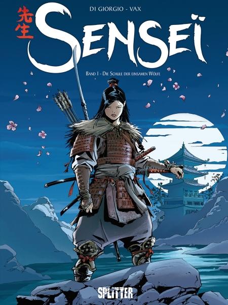 Sensei 1: Die Schule der einsamen Wölfe - Das Cover