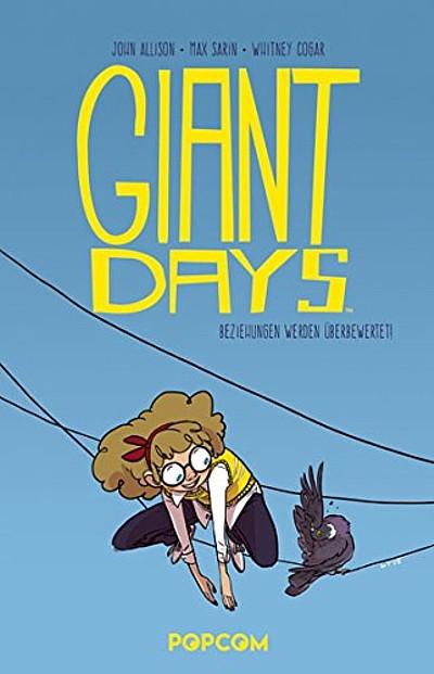 Giant Days 3: Beziehungen werden überbewertet! - Das Cover