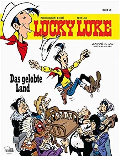 Lucky Luke 95: Das gelobte Land - Das Cover