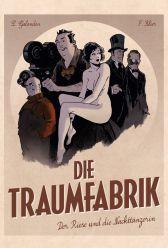 Die Traumfabrik 1: Der Riese und die Nackttänzerin - Das Cover