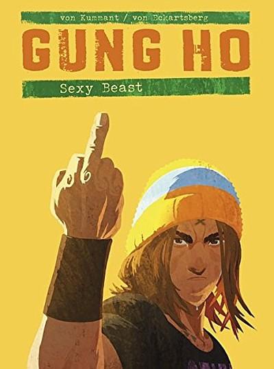 Gung Ho 3: Sexy Beast  - Das Cover