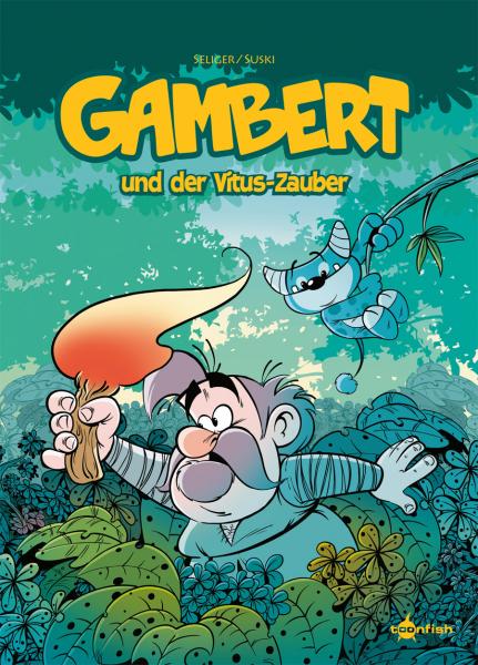 Gambert Band 1: Gambert und der Vitus-Zauber - Das Cover