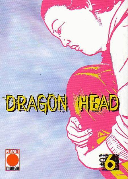 Dragon Head 6 - Das Cover