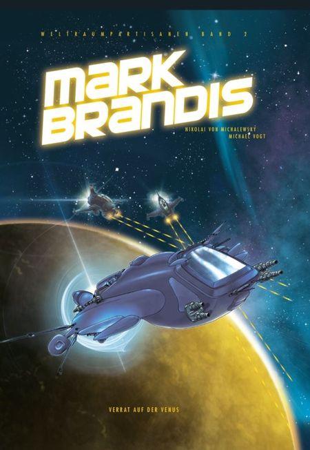 Mark Brandis – Weltraumpartisanen 2: Verrat auf der Venus  - Das Cover