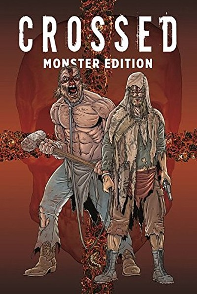 Crossed-Monster-Edition 1 - Das Cover