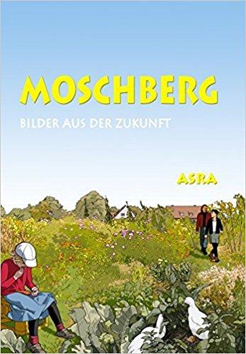 Moschberg – Bilder aus der Zukunft - Das Cover