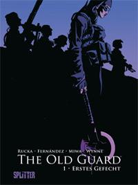 The Old Guard 1: Erstes Gefecht - Das Cover