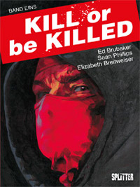 Kill or be Killed 1 - Das Cover