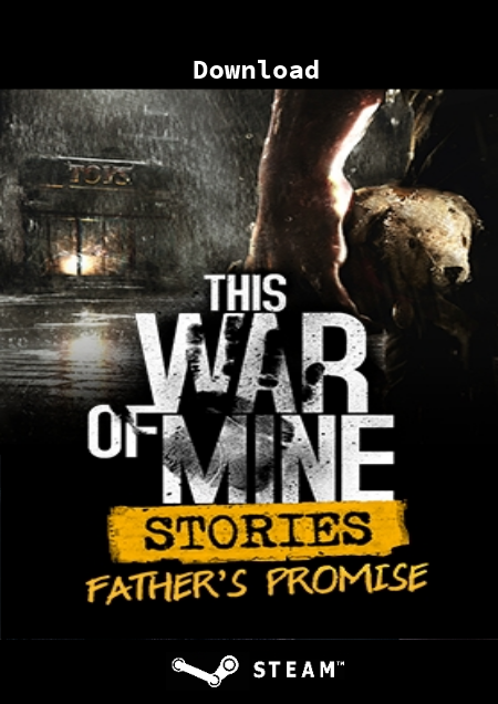 This War of Mine: Stories - Father's Promise - Der Packshot