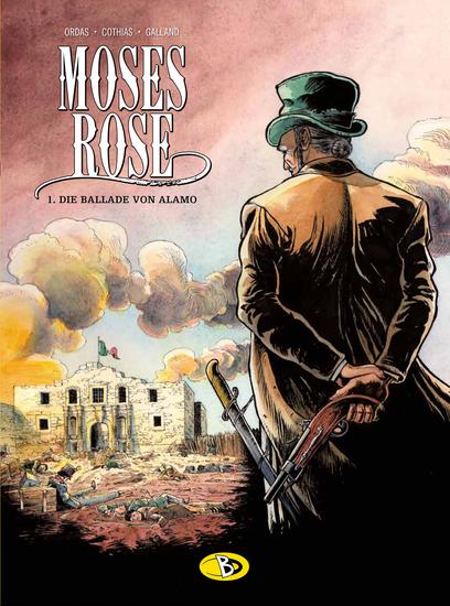 Moses Rose 1: Die Ballade von Alamo - Das Cover