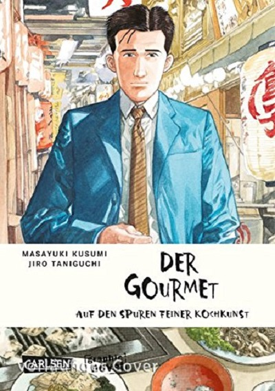 Der Gourmet: Auf den Spuren feiner Kochkunst - Das Cover