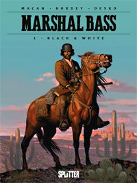 Marshal Bass 1: Black and White - Das Cover