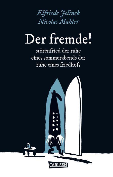 Die Unheimlichen – Der Fremde! Störenfried der Ruhe eines Sommerabends der Ruhe eines Friedhofs  - Das Cover