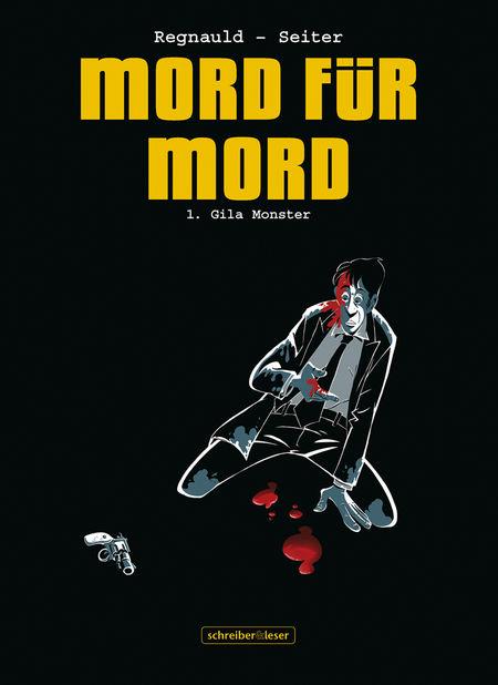 Mord für Mord 1 – Gila Monster - Das Cover