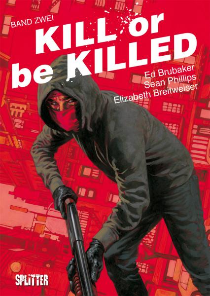 Kill or be Killed 2 - Das Cover