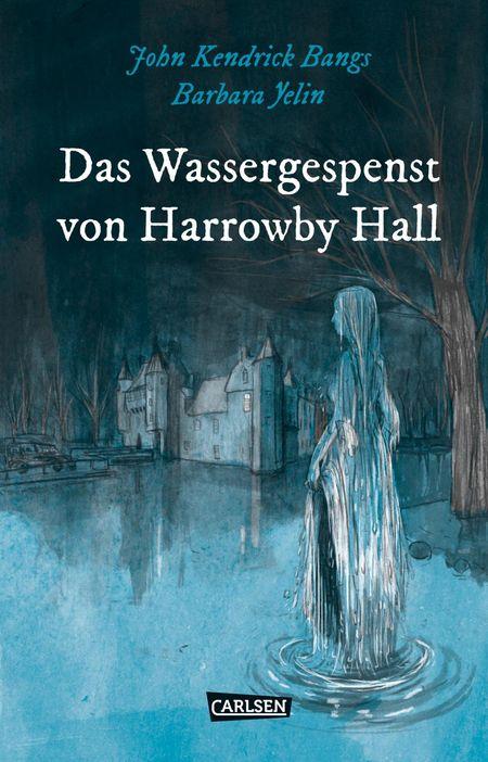 Die Unheimlichen – Das Wassergespenst von Harrowby Hall - Das Cover