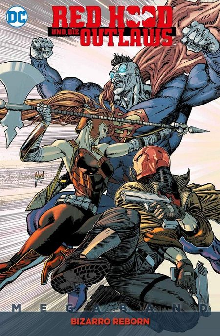 Red Hood und die Outlaws Megaband 2: Bizarro Reborn  - Das Cover
