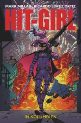Hit-Girl 1: Hit-Girl in Kolumbien - Das Cover