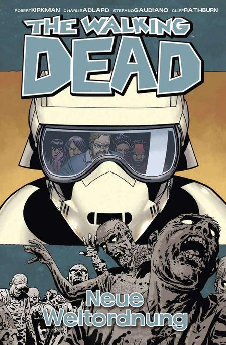 The Walking Dead 30: Neue Weltordnung - Das Cover