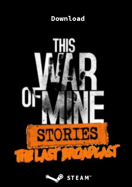 This War of Mine: Stories - The Last Broadcast - Der Packshot