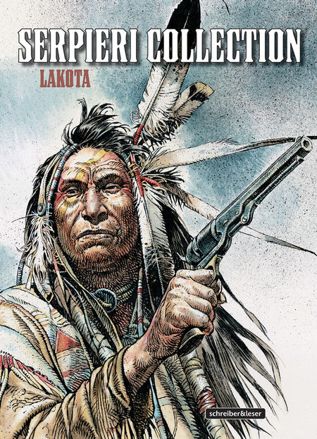 Serpieri Collection – Western – 1. Lakota - Das Cover