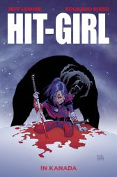 Hit-Girl 2: Hit-Girl in Kanada - Das Cover