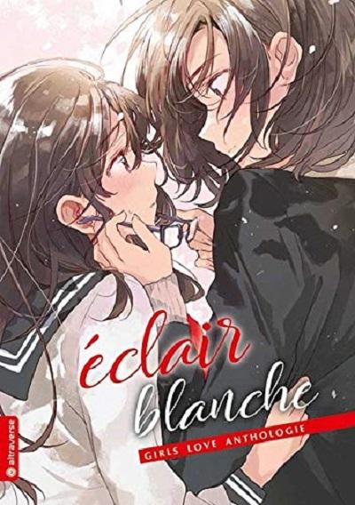 Eclair Blanche – Girls Love Anthologie - Das Cover