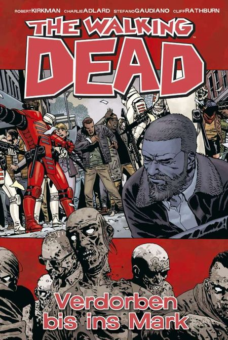 The Walking Dead 31: Verdorben bis ins Mark - Das Cover