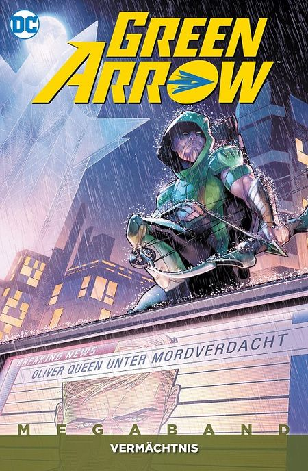 Green Arrow Megaband 3: Vermächtnis - Das Cover