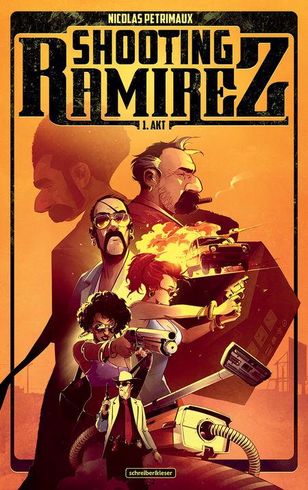 Shooting Ramirez - Akt 1 - Das Cover