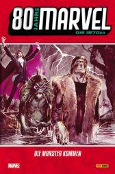 80 Jahre Marvel: Die 1970er - Die Monster kommen - Das Cover