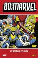 80 Jahre Marvel: Die 1990er - Die Mutanten-X-Plosion - Das Cover