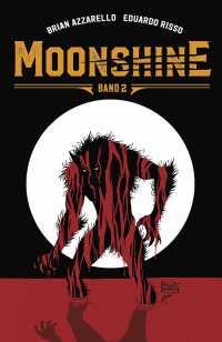 Moonshine 2 - Das Cover
