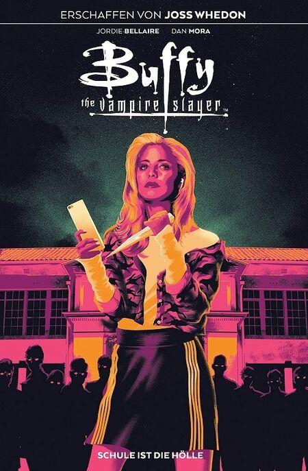 Buffy the Vampire-Slayer 1: Schule ist die Hölle - Das Cover