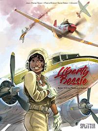 Liberty Bessie 1: Eine Pilotin aus Alabama - Das Cover
