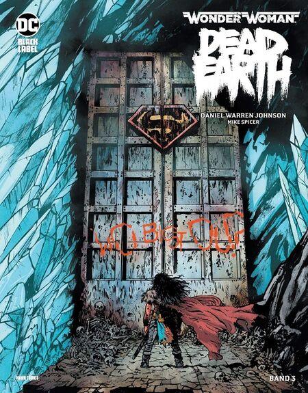 Wonder Woman: Dead Earth 3 - Das Cover