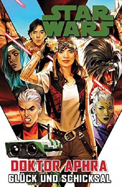 Star Wars – Doctor Aphra 1: Glück und Schicksal - Das Cover