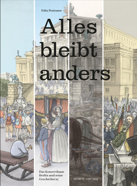 Alles bleibt Anders – Das Konzerthaus Berlin und seine Geschiche(n) - Das Cover