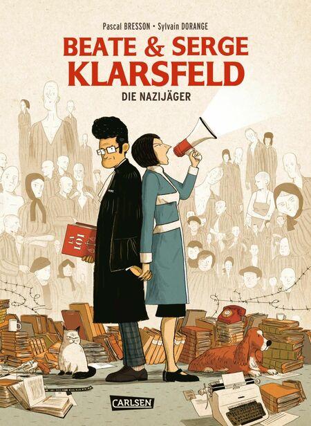 Beate und Serge Klasfeld – Die Nazijäger - Das Cover